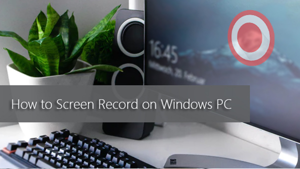 how to record full screen on computer